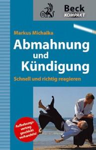 Markus Michalka, Abmahnung und Kündigung